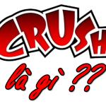 Crush nghĩa là gì? Crush trên facebook? Game Candy Crush Saga [FULL]
